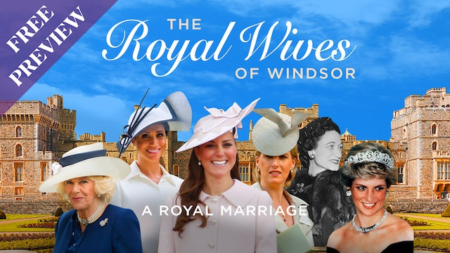Royal Wives of Windsor - A Royal Marriage