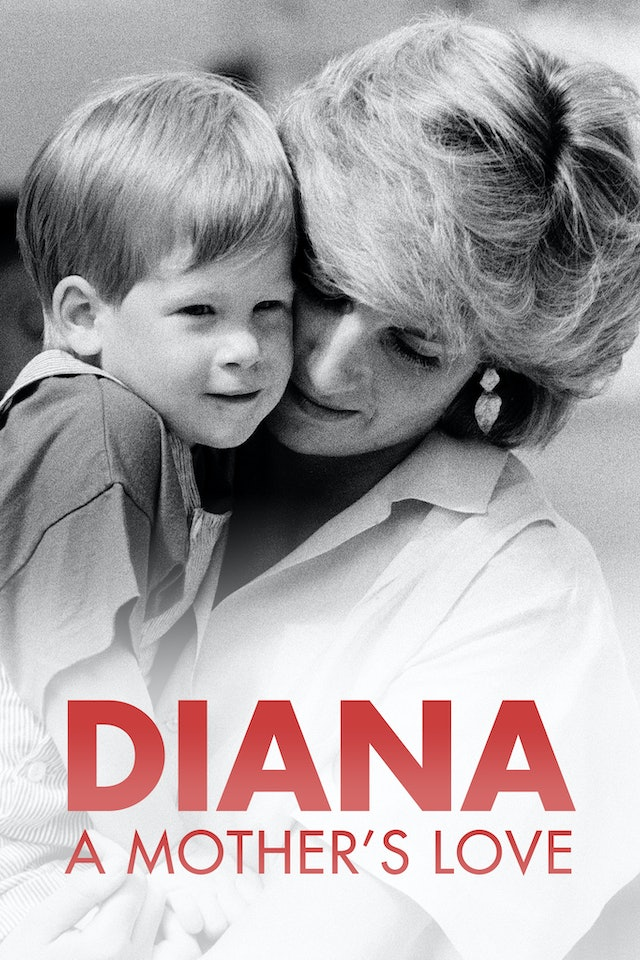 Diana: A Mother's love