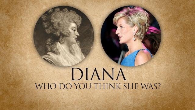 Diana: Who Do You Think She Was?