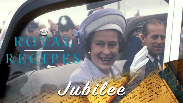 Royal Recipes: Jubilee