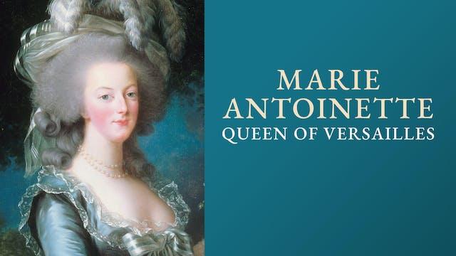 Marie Antoinette of Versailles