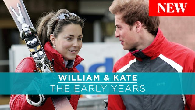William and Kate: The Early Years
