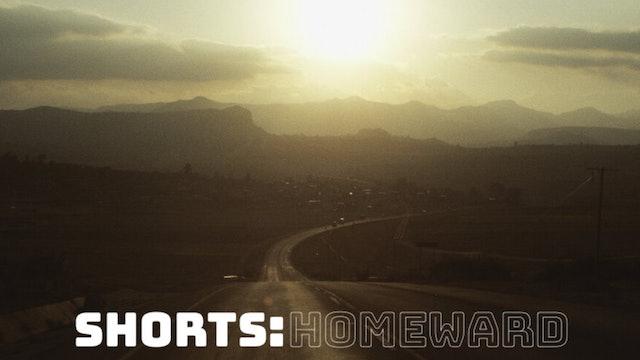True Story Shorts: Homeward