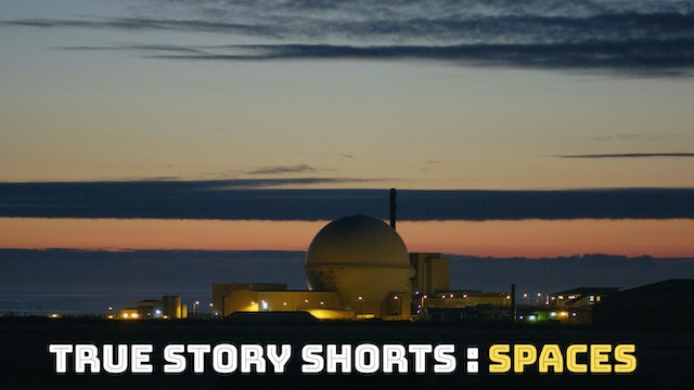 True Story Shorts: Spaces