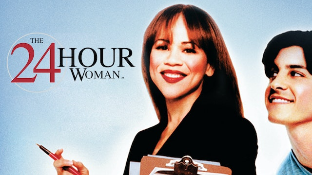 The 24 Hour Woman