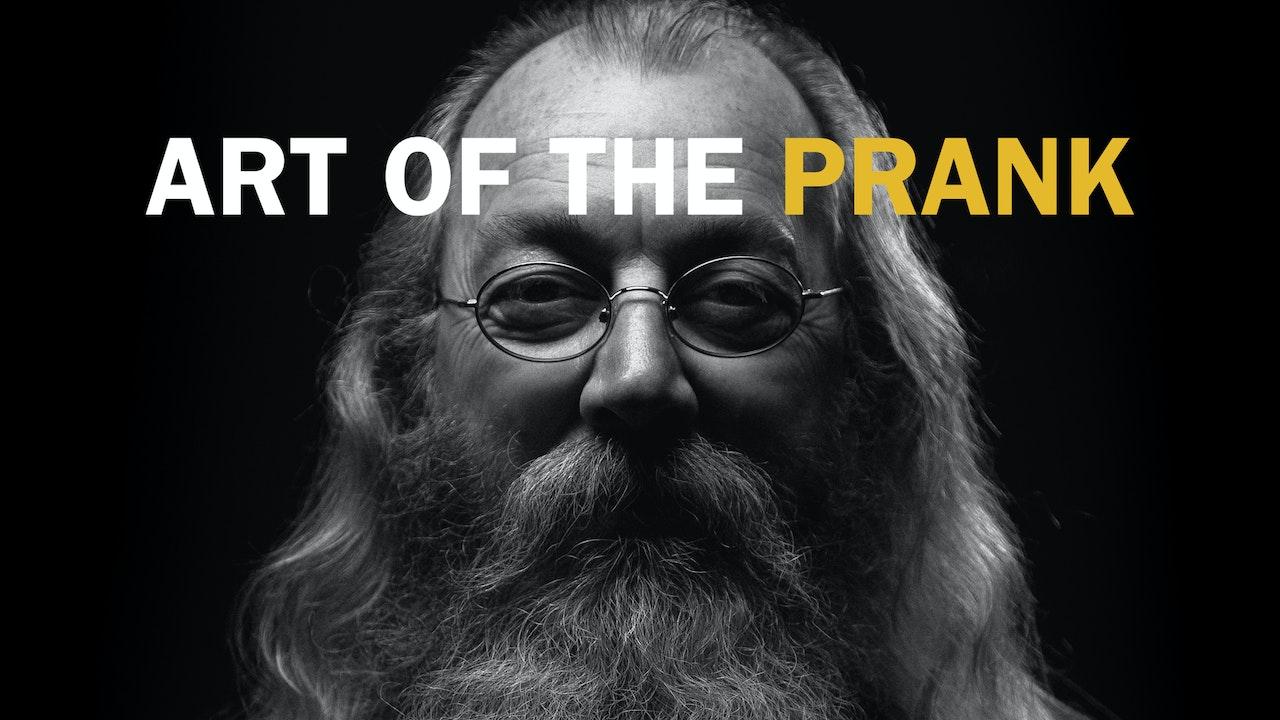 Art of the Prank