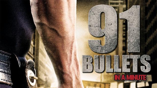 91 Bullets