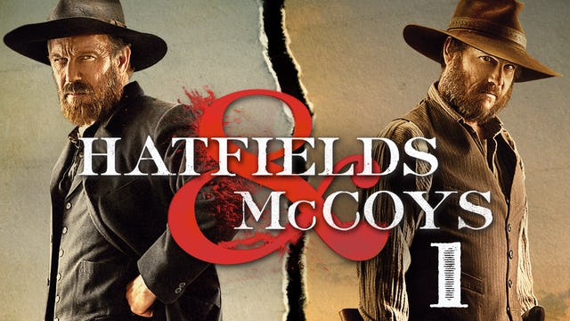 Hatfields & McCoys: Part 1