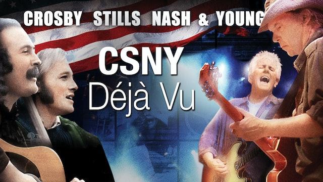 CSNY: Deja Vu
