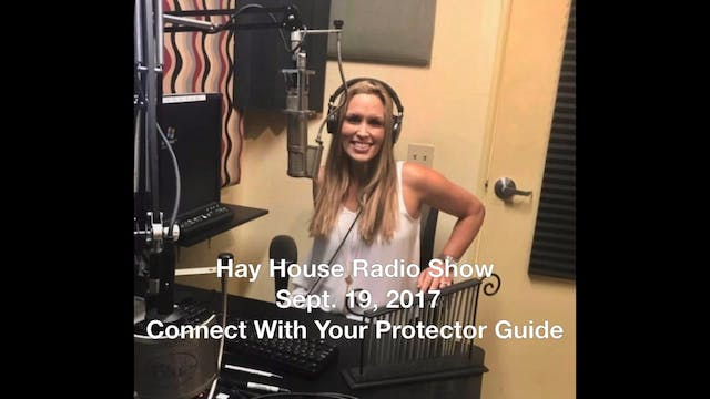 Hay House Radio Show Sept. 19, 2017