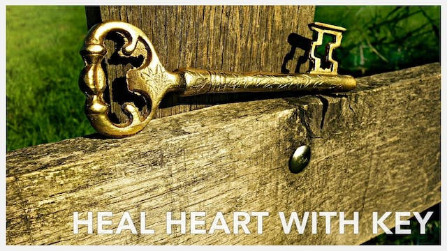 Heal Heart with Golden Key