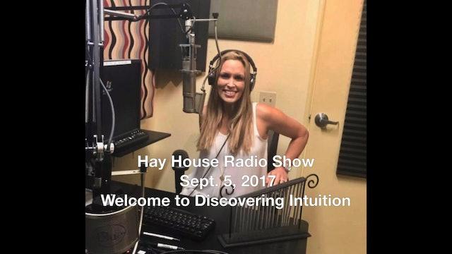 Hay House Radio Show Sept. 5, 2017