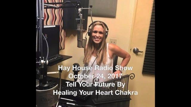 Hay House Radio Show Oct. 24, 2017