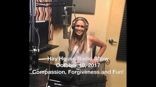 Hay House Radio Show October 10, 2017