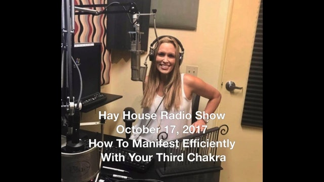 Hay House Radio Show October 17, 2017