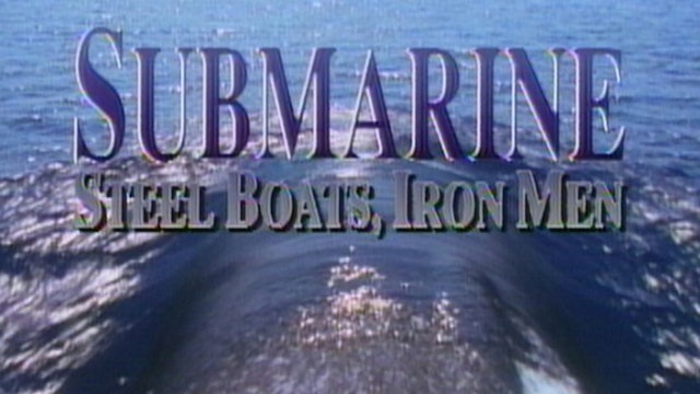 Submarine Steel Boats Iron Men