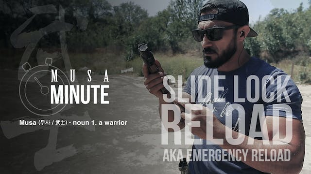 Musa Minute: Slide Lock Reload