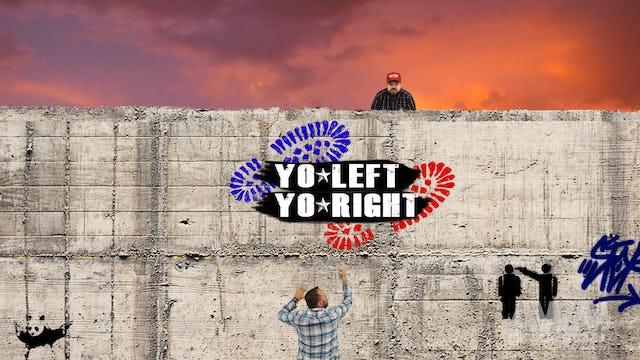 Yo Left, Yo Right - Episode 2 - Trump Wins!