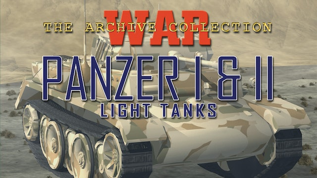 War Archive: Panzer I & II
