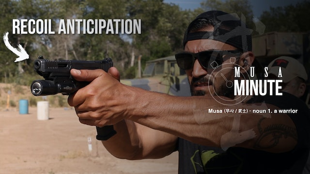 Musa Minute: Recoil Anticipation