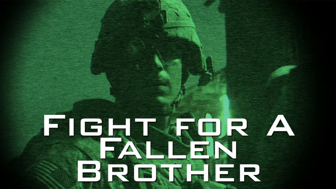 Fight for a Fallen Brother