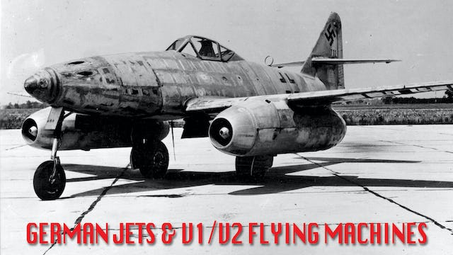German Jets & V1/v2 Flying Machines