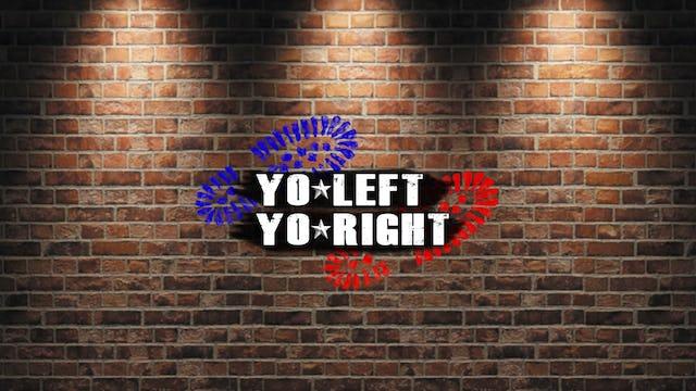 Yo Left, Yo Right - Episode 1 - The Election!