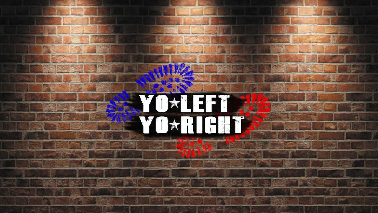 Yo Left, Yo Right