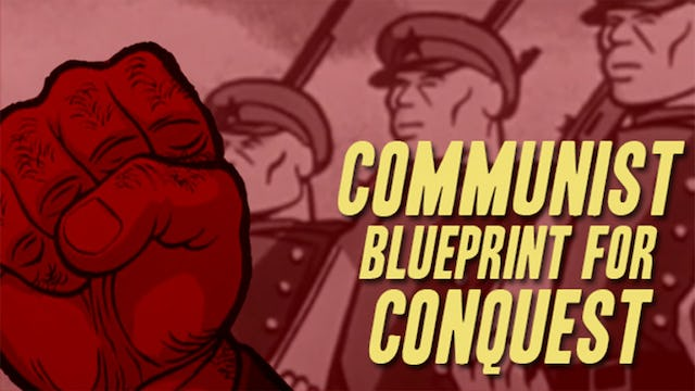 Communist Blueprint for Conquest