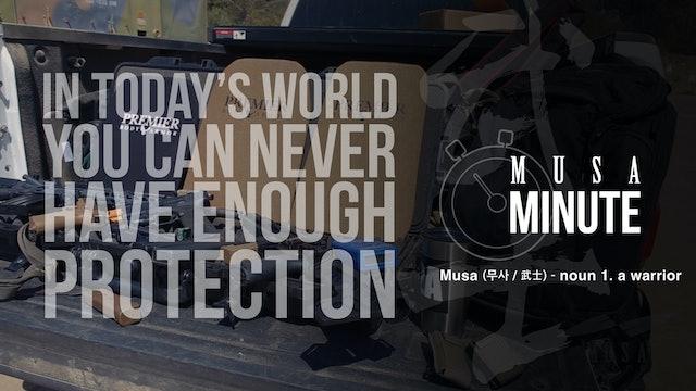 Musa Minute: Premiere Body Armor