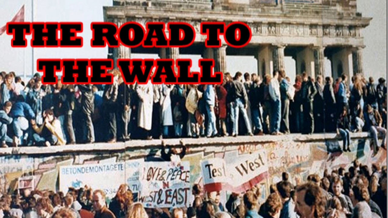 The Road To The Wall