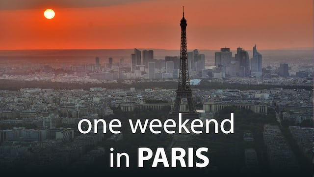 One Weekend in Paris