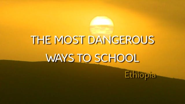The Most Dangerous Ways to School: Se...
