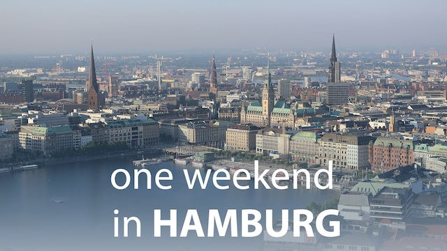 One Weekend in Hamburg