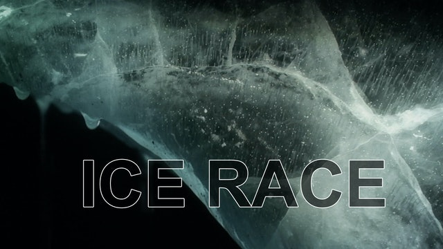 Ice Race - Into the Unknown