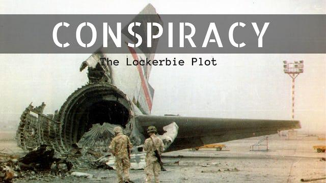 Conspiracy: The Lockerbie Plot