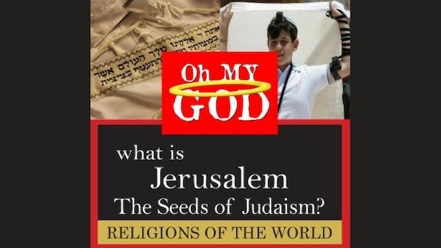 What is Jerusalem: The Seeds of Judaism?