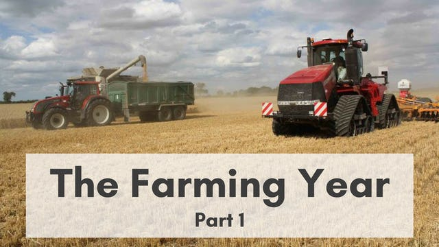 The Farming Year: Part 1