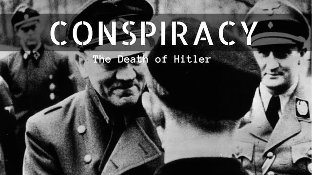 Conspiracy: The Death of Hitler