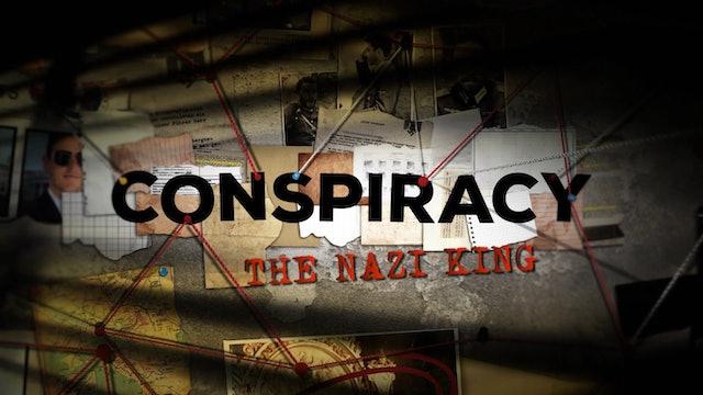 Conspiracy: The Nazi King