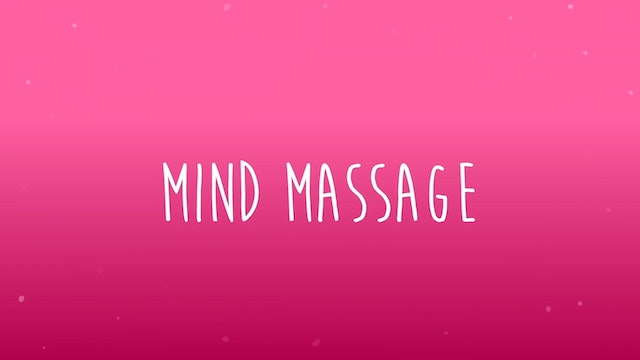 Mind Massage