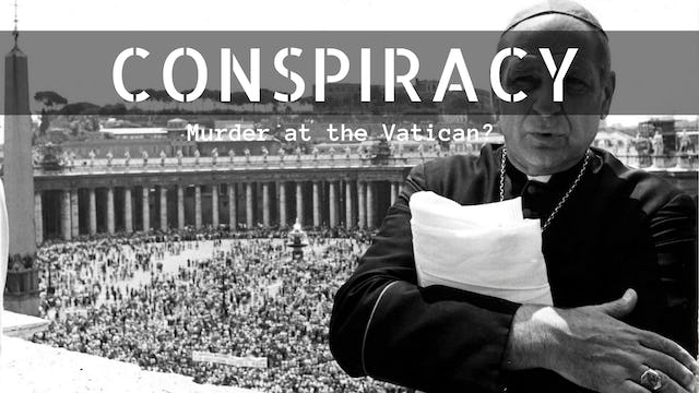 Conspiracy: Murder at the Vatican?