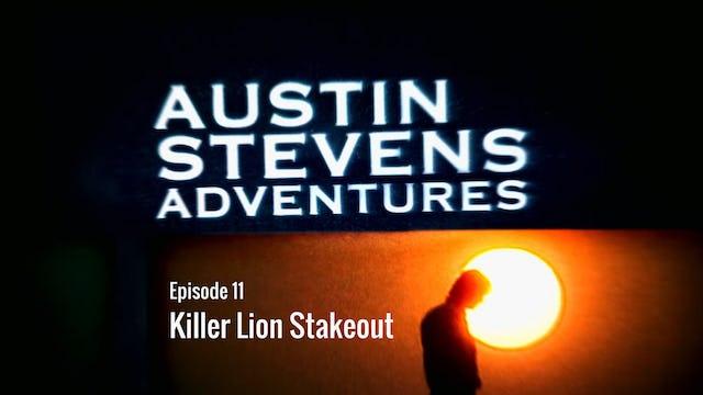 Austin Stevens Adventures: Episode 11