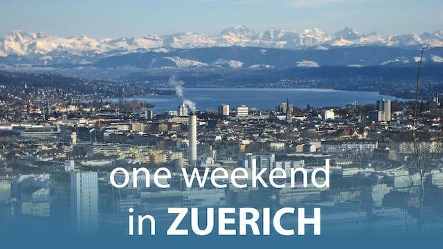 One Weekend in Zürich