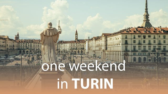 One Weekend in Turin