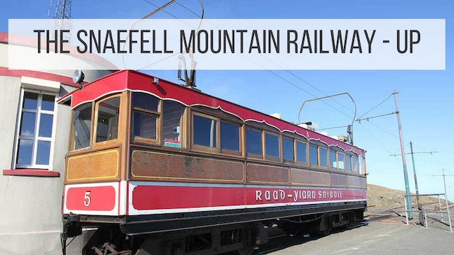 The Snaefell Mountain Railway: Up