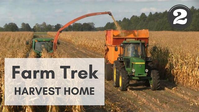 Farm Trek: Part Two - Harvest Home
