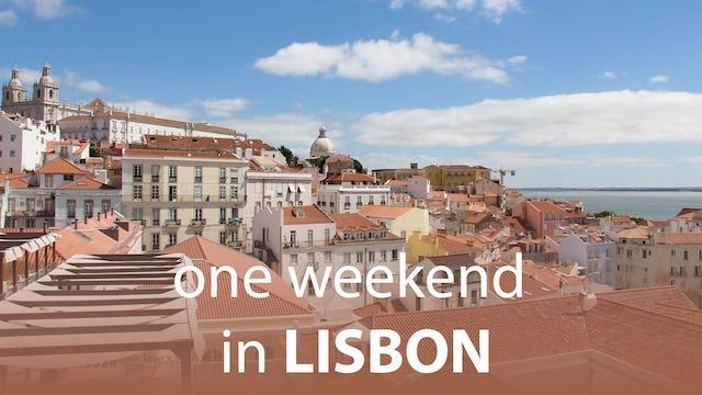 One Weekend in Lisbon