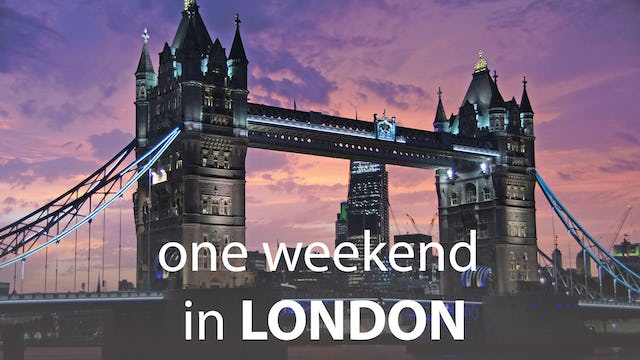 One Weekend in London