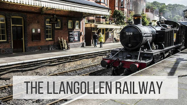The Llangollen Railway